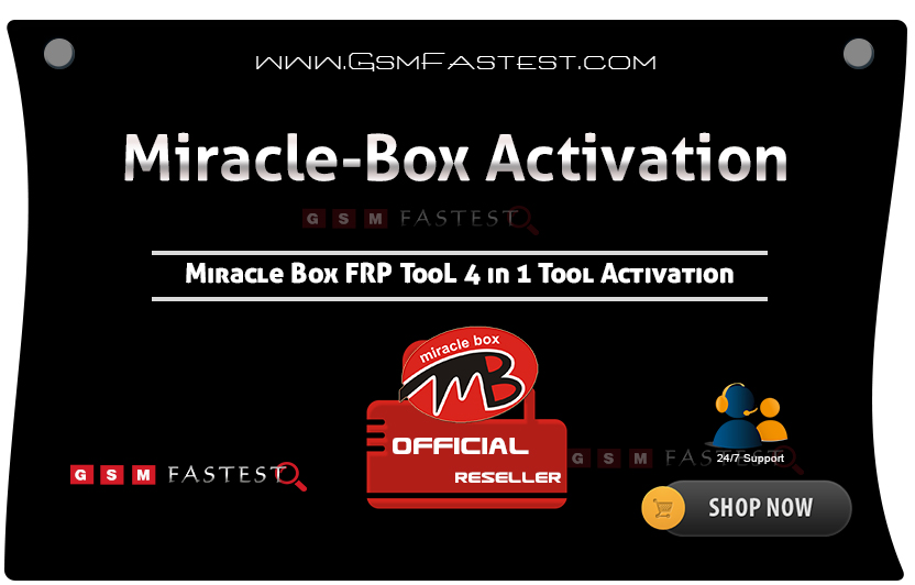 Miracle FRP Tool Activation 4 in 1 - Gsmfastest