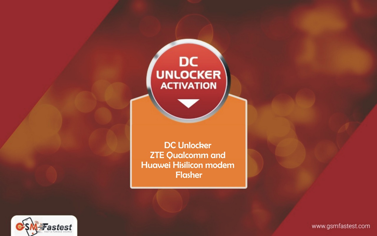 DC Unlocker ZTE Qualcomm and Huawei Hisilicon modems Flasher