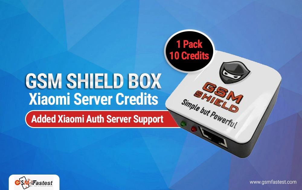GSM Shield Box Xiaomi Server Credits
